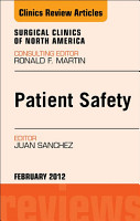 Patient Safety  An Issue of Surgical Clinics   E Book PDF