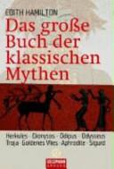 Das grosse Buch der klassischen Mythen PDF