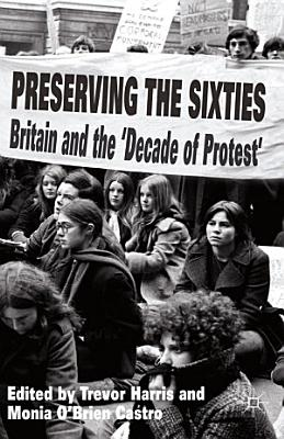 Preserving the Sixties PDF