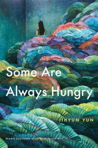 Some Are Always Hungry Book