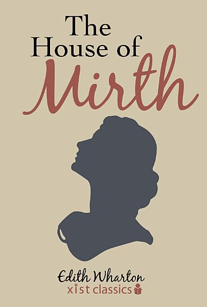 Download The House of Mirth Book