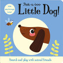 Peek a Boo Little Dog  PDF