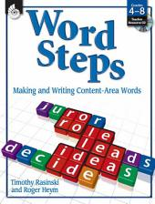 Word Steps: Making and Writing Content-Area Words: Word Steps