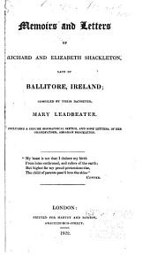 Memoirs and letters of Richard and Elizabeth Shackleton: late of Ballitore, Ireland