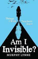 Am I Invisible?