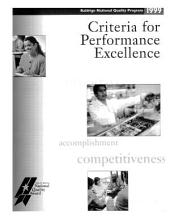 Criteria for Performance Excellence: Malcolm Baldrige National Quality Award, 1999