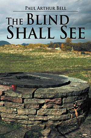 The Blind Shall See PDF