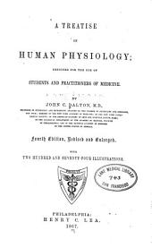 A Treatise on Human Physiology: Designed for the Use of Students and Practitioners of Medicine
