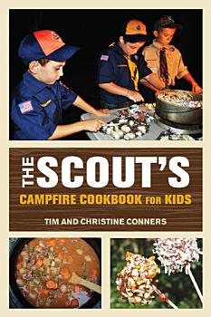 Scout s Campfire Cookbook for Kids PDF