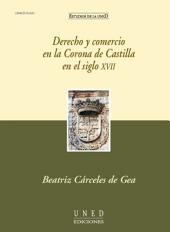 DERECHO Y COMERCIO EN LA CORONA DE CASTILLA EN EL SIGLO XVII