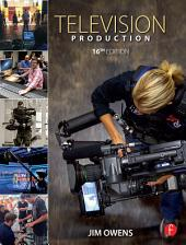 Television Production: Edition 16