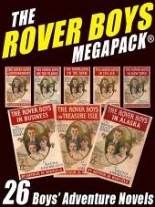 The Rover Boys Megapack: 26 Boys Adventure Novels