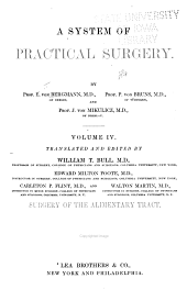 Surgery of the alimentary tract, tr. and ed. by W.T. Bull, E.M. Foote, C.P. Flint and W. Martin