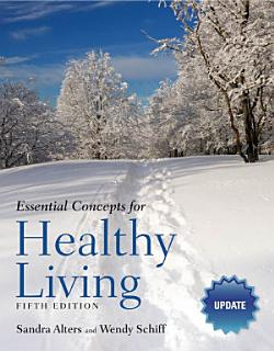 Essential Concepts for Healthy Living Update Book