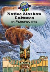 Native Alaskan Cultures in Perspective