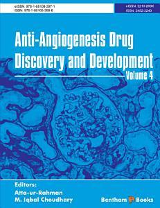 Anti Angiogenesis Drug Discovery and Development  Volume 4