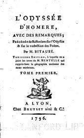L'Odyssée d'Homere: avec des remarques; précédée de Réflexions sur l'Odyssée & sur la traduction des poëtes, Volumes1à2