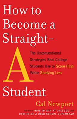 How to Become a Straight A Student PDF