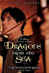 The Strongbow Saga  Book Two  Dragons from the Sea PDF