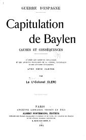Capitulation de Baylen: causes et conséquences d'après les archives espagnoles et les archives françaises de la guerre, nationales et des affaires étrangères