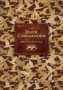 The Duck Commander Devotional Book