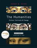 The Humanities Volume I Prehistory To 1600