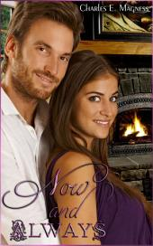 "Now And Always: Book 4 of ""Charlie & Mindy"""