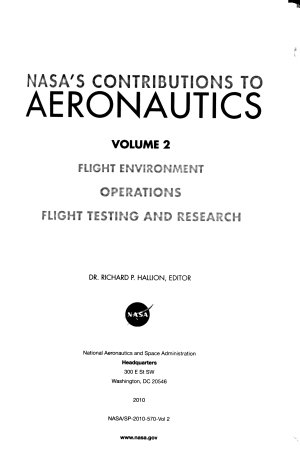NASA s Contributions to Aeronautics  Volume 2  Flight Environment      NASA SP 2010 570 Vol 2  2010