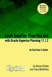 Look Smarter Than You Are with Hyperion Planning 11 1 2  An End User s Guide PDF