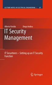 IT Security Management: IT Securiteers - Setting up an IT Security Function