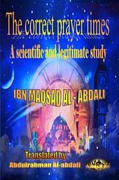 The correct prayer times: A legitimate and scientific study 2nd edition