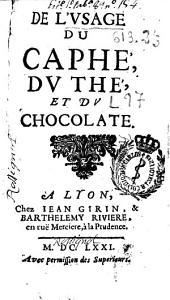 L' usage du caphé, du thé, et du chocolate