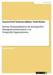 Interne Kommunikation als strategisches Managementinstrument von Nonprofit-Organisationen