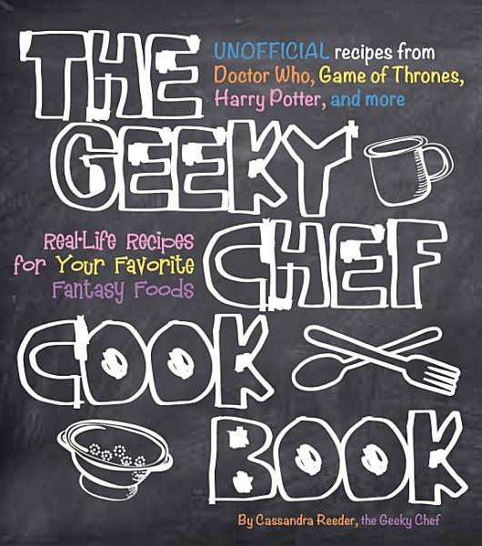 Download The Geeky Chef Cookbook Book