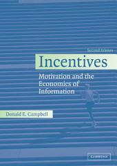 Incentives: Motivation and the Economics of Information, Edition 2