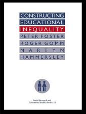 Constructing Educational Inequality: A Methodological Assessment