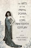 The Arts of the Prima Donna in the Long Nineteenth Century PDF