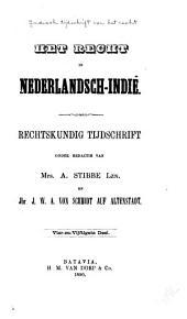 Indisch tijdschrift van het recht: orgaan der Nederlandsch-Indische juristen-vereeniging, Deel 54
