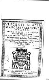Oratio halula in exequiis Lúdovici de Bar senomensis in Aede de Sancti Ludovici Galloruon...
