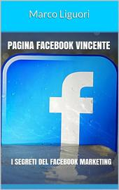 Pagina Facebook Vincente - I Segreti del Facebook Marketing