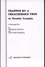 Trapped by a Treacherous Twin PDF