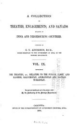 A Collection of Treaties, Engagements, and Sanads Relating to India and Neighbouring Countries: Volume 9
