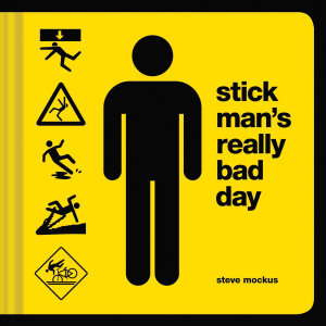 Stick Man s Really Bad Day