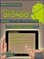 Corso di programmazione per Android. Livello 5: Costruire un'agenda elettronica e conoscere i database