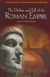 The Decline And Fall Of The Roman Empire Book PDF