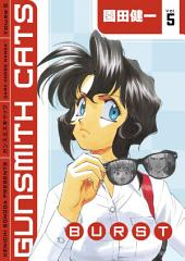 Gunsmith Cats: Burst Volume 5: Volume 5