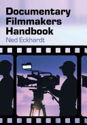 Documentary Filmmakers Handbook Book