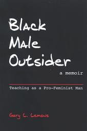 Black Male Outsider: Teaching as a Pro-Feminist Man