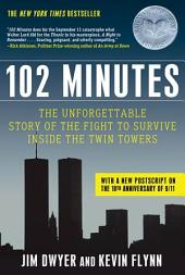 102 Minutes: The Unforgettable Story of the Fight to Survive Inside the Twin Towers, Edition 2