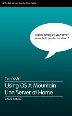 Using OS X Mountain Lion Server at Home